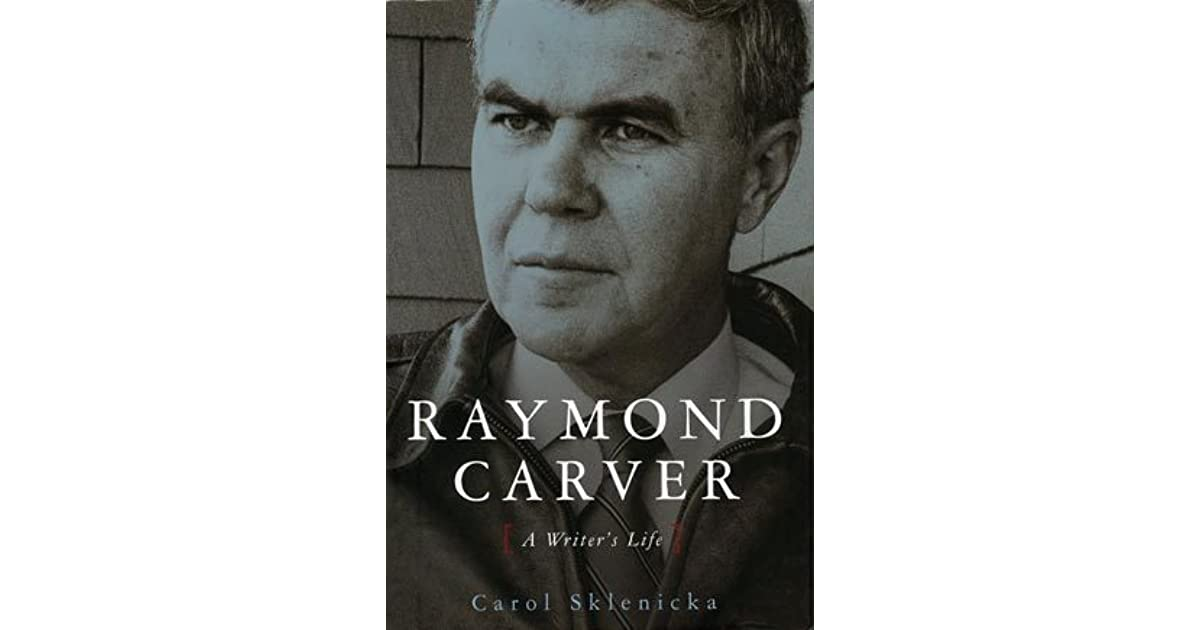 raymond carvers neighbors Raymond carver was born may 25, 1938 in oregon, us and died august 2, 1988 carver was a famous american writer and poet of the 60's and 70's his writing's were known to portray his life as a young poor worker he was the son a a saw sill worker one year after graduating high school, carver.