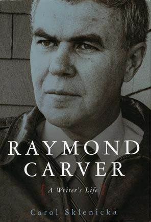 Raymond Carver A Writer's Life