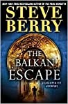 The Balkan Escape (Cassiopeia Vitt Adventure, #1)