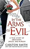 In the Arms of Evil by Carlton Smith