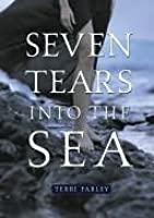 Seven Tears into the Sea