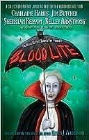 Blood Lite (Blood Lite, #1; Dark-Hunter Universe; Hellchaser, #1; Otherworld Stories, #8.2; The Dresden Files, #10.1)