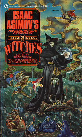 Witches: Isaac Asimov's Magical Worlds of Fantasy 2