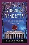 The Viognier Vendetta (Wine Country Mysteries #5)