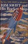Tom Swift and His Rocket Ship  (Tom Swift Jr, #3)