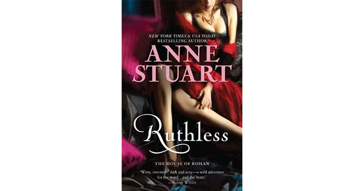 Ruthless the house of rohan 1 by anne stuart fandeluxe Image collections
