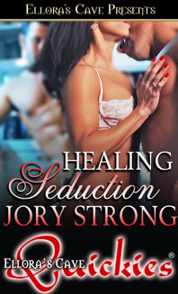 Throwback Thursday Guest Review: Healing Seduction by Jory Strong