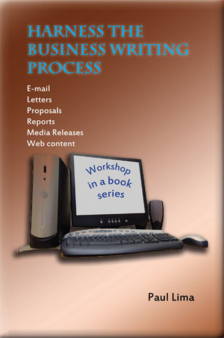 Harness the Business Writing Process