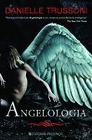 Angelologia (Angelology, #1)