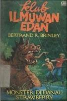 Klub Ilmuwan Edan 1: Monster di Danau Strawberry