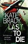 Last to Die (Sheridan, #2)