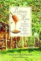 Letters from the Hive Letters from the Hive Letters from the Hive