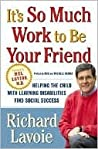 It's So Much Work to Be Your Friend