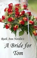 A Bride for Tom (Nebraska Historicals, #2)
