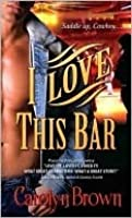 I Love This Bar (Honky Tonk, #1)