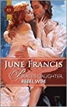 Pirate's Daughter, Rebel Wife by June Francis