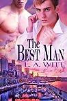 The Best Man by L.A. Witt