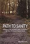 Path to Sanity: Lessons from Ancient Holy Counselors on How to Have A Sound Mind