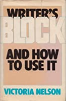 Writer's Block And How To Use It
