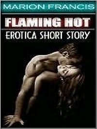 FLAMING HOT - Erotica Romance Short Story