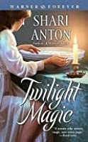 Twilight Magic (Magic, #2)