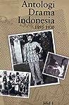 Antologi Drama Indonesia, Jilid 1: 1895-1930