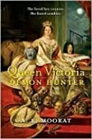 Queen Victoria: Demon Hunter