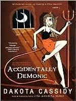 Accidentally Demonic (Accidental Friends, #4)
