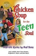 Chicken Soup for the Teen Soul by Jack Canfield