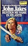 Mention My Name in Atlantis