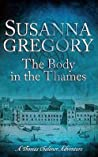 The Body in the Thames (Thomas Chaloner, #6)