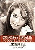 Goodbye Natalie, Goodbye Splendour
