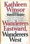 Wanderers Eastward, Wanderers West