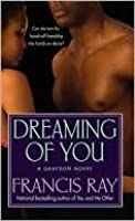 Dreaming of You (Graysons of New Mexico, #3)