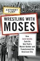 Wrestling with Moses Wrestling with Moses