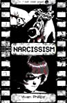 Narcissism (soon you will be free...)