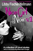 Nice Girl Does Noir, Vol. 1