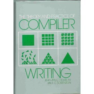 Theory and Practice of Compiler Writing (McGraw-Hill Series in Computer Organization and Architecture)