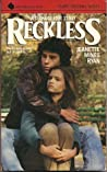Reckless: A Teenage Love Story