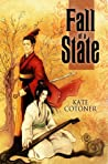 Fall of a State by Kate Cotoner
