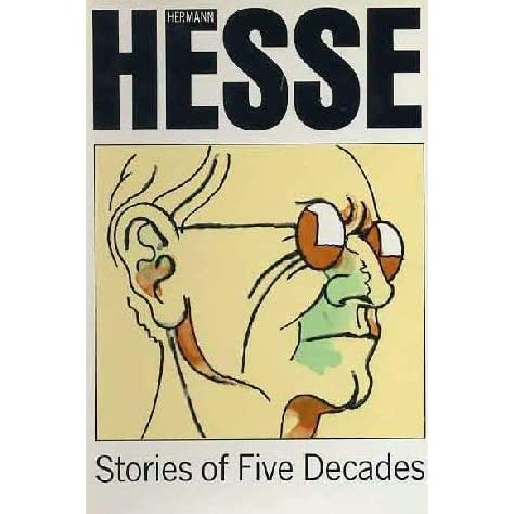 34e2fe66a Stories of Five Decades by Hermann Hesse