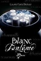 Blanc fantôme (Bleu cauchemar, #2)