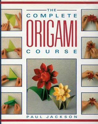 Paul Jackson The Complete Origami Course