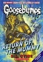 Return of The Mummy (Classic Goosebumps, #18) (Goosebumps, #23)