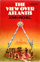 The View Over Atlantis (Abacus Books)