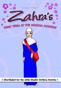 Zahra's First Term at the Khadija Academy (Zahra, #1)
