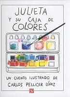 Julieta y Su Caja de Colores: Un Cuento