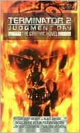 Terminator 2 Judgment Day: The Graphic Novel