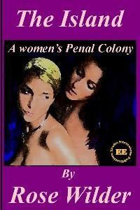 The Island - A Women's Penal Colony