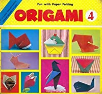 Origami (Fun with Paper Folding, #4)